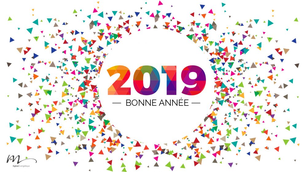 Bonne Année 2019 M Eglise Evangélique